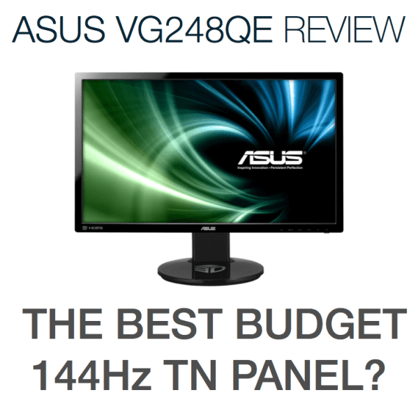 ASUS VG248QE Review Best Budget 144Hz Monitor
