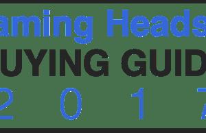 Gaming Headset Buying Guide