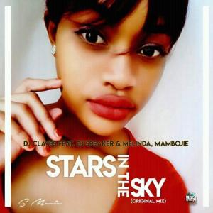 Dj Claves feat. Dj Speaker, Melinda & Mambojie - Stars In The Sky. Latest south african house music download mp3, afro house songs download south africa