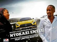 Ricky Randar & Havoc Fam - Ntokazi Entle Ft Limited Masters