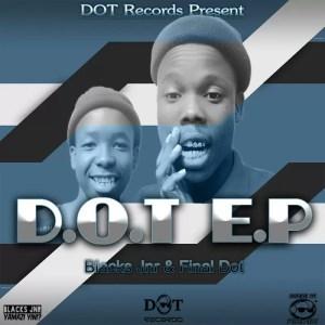 Black Jnr & Final Dot - D.O.T EP