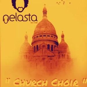 Dj Nelasta - Church Choir