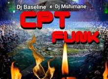 Dj Baseline x Dj Mshimane - CPT Funk (Original Mix)