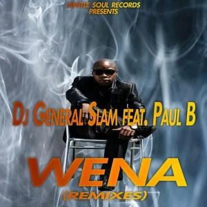 Dj General Slam, Paul B - Wena (Spet Error Gqom Remix)