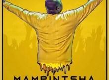 Mampintsha - Phakamisa ft. CampMasters