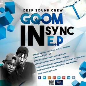 Deep Sound Crew - Gqom In Sync EP