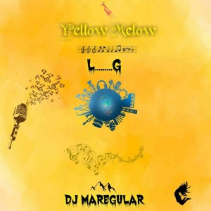 DJ Maregular - Yellow Melow