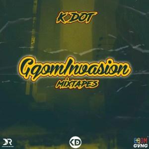 K.Dot - Gqom'Invasion Vol.6