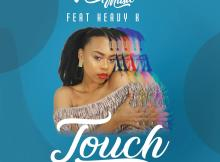 Ntombi Music Ft. Heavy-K -Touch