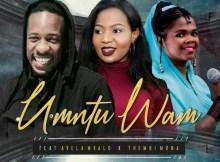 Ricky Randar - Umtu Wam (Ft. Avela Mvalo & Thembi Mona)
