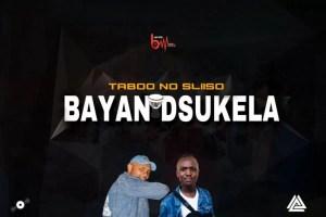 Taboo & Sliiso - Bayandisukela