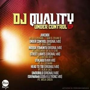 Dj Quality - UnderControl EP, gqom 2019, new gqom songs, gqom music download, sa gqom mp3