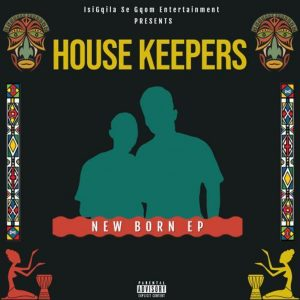 House Keepers - New Born EP