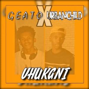 Geato x Urbanchild - Vhukani