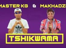 Master KG & Makhadzi - Tshikwama