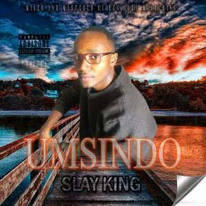 SlayKing - Umsindo