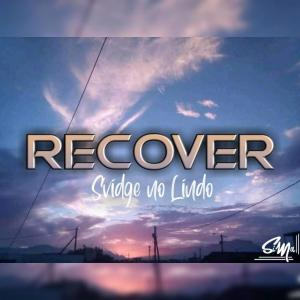 Svidge no Liindo - Recover
