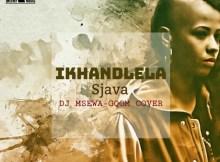 Sjava - Ikhandlela (Dj Msewa Gqom Cover)