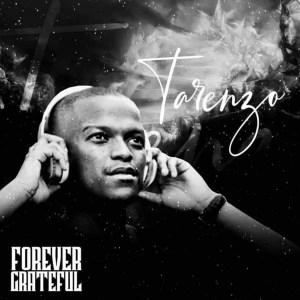 Dj Soldier - Forever Grateful (For Tarenzo)