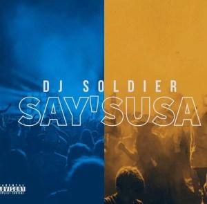 Dj Soldier - Saysusa (Vox)