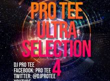 Pro-Tee - Ultraselection 4 (UltiMega Mashup 1) (Birthday Mix)