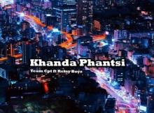 Team CPT Ft. Relay Boyz - Khanda Phantsi