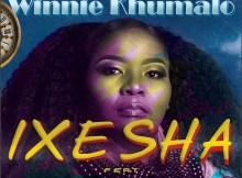 Winnie Khumalo - Ixesha (feat. Candisonic & Dj Wisani)