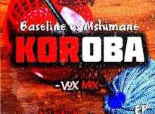 Baseline vs Mshimane - Koroba
