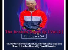 DJ Luvays SA - The Broken Gqom EP Vol.2