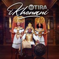 DJ Tira - Ikhenani (ALBUM)