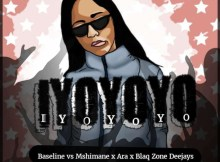Baseline vs Mshimane x Ara(Mc Bae) - Iyoyoyo (feat. BlaQzone DJs)