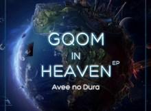 Bathathe Fam [Avee no Dura] - Gqom In Heaven EP