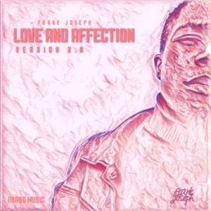 Frank Joseph - Love and Affection