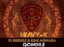 HEAVY K ft. Boohle & King Monada - Qondile