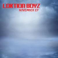 Loktion Boyz - November EP