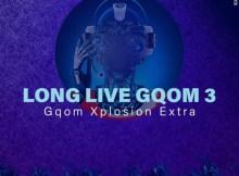 UBizza Wethu - Long Live Gqom 3 (Gqom Explotion Extra)