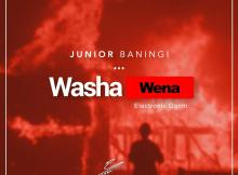 Junior Baningi - Washa Wena