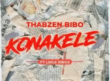 Thabzen Bibo feat. Lihle Sings - Konakele