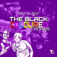 Taboo no Sliiso - The Black Coloured Pakage (ALBUM)