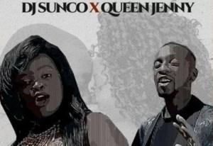 DJ Sunco & Queen Jenny - Thula