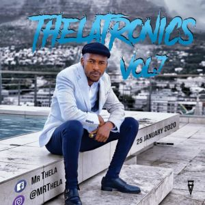 Mr Thela - Theletronics Vol.7