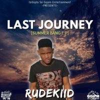 Rudekiid - Last Journey (Summer Bang EP)
