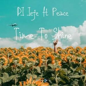 DJ Jeje - Time To Shine (feat. Peace)