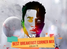 Dlala Lazz - Vukani FM Best Breakfast Club Mix 01