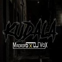 Madrops & DJ Vox - Kudala
