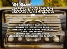 Mr Mandi - Morning Bang Prayer (feat. uBizza Wethu & Six Dream Chaser)