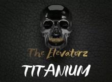 The Elevatorz - Titanium