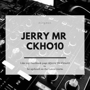 Jerry Mr Ckho10 - Gqom Culture
