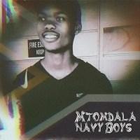 Mtomdala Navy Boyz - Uthixo Ukhona