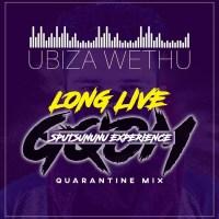 uBizza Wethu - Long Live Gqom 4 (Sputsununu Quarantine Mix)